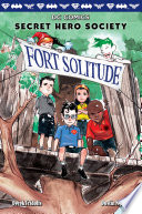 Fort Solitude Dc Comics Secret Hero Society 2