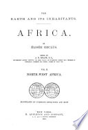 The Earth and Its Inhabitants  Africa  North west Africa