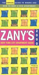 Zany s New York City Apartment Guide  2000