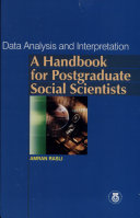 Data Analysis and Interpretation - A Handbook for Postgraduate Social Scientists (+CD)