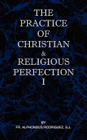 The Practice of Christian and Religious Perfection