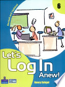 Let S Log In Anew  6 Revised Edition   2 E
