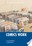 Cultures of Comics Work