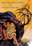 Book God the Holy Spirit vs  The Sin Nature