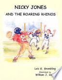 Nicky Jones and the Roaring Rhinos