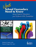 What School Counselors Need to Know About Special Education and Students With Disabilities