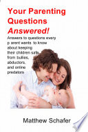 Your Parenting Questions Answered