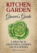 The Kitchen Garden Grower s Guide