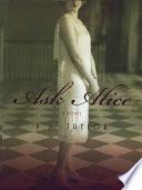 Ask Alice: A Novel