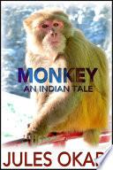 Monkey  An Indian Tale