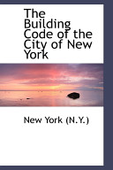 The Building Code of the City of New York