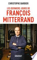 Les derniers jours de François Mitterrand Ned