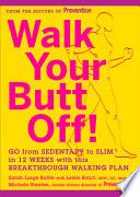 Walk Your Butt Off
