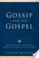 Gossip And The Gospel