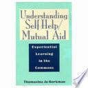 Understanding Self Help Mutual Aid book