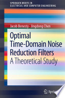 Optimal Time Domain Noise Reduction Filters