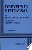 Dreyfus in Rehearsal