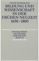 Bildung und Wissenschaft in der Frühen Neuzeit 1650-1800