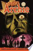 Afterlife with Archie  Escape from Riverdale
