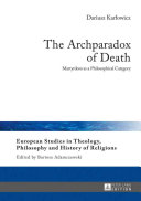 The Archparadox Of Death book