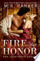 Fire and Honor