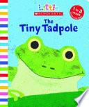The Tiny Tadpole