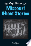 Big Book of Missouri Ghost Stories  The