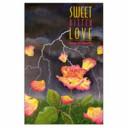Sweet Bitter Love