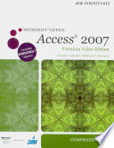 New Perspectives On Microsoft Office Access 2007 Comprehensive Premium Video Edition