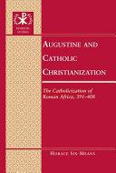 Augustine and Catholic Christianization