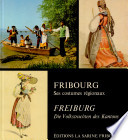 Fribourg  ses costumes r  gionaux