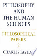 Philosophical Papers  Volume 2  Philosophy and the Human Sciences