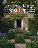 Garden Design For Small Spaces : a beautiful garden landscape that belies...