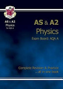 AS A2 Level Physics AQA A Complete Revision   Practice