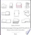 Tuchbestimmungen, Schweigeschrift, Ritualkleider