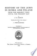 History of the Jews in Russia and Poland  From the accession of Nicholas II  until the present day  with bibliography and index Book PDF