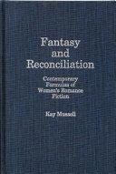 Fantasy and Reconciliation
