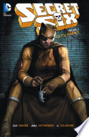 Secret Six Vol. 3 : his teammates behind, blake sets off on a...