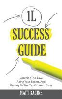 The 1l Success Guide