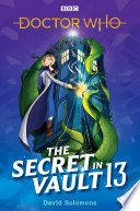 Doctor Who  The Secret in Vault 13 Book PDF