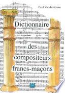 Dictionnaire des compositeurs francs ma  ons