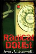 Radical Doubt