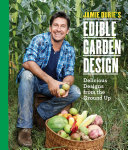 Jamie Durie s Edible Garden Design