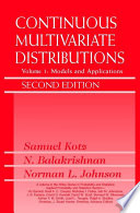 Continuous Multivariate Distributions  Models and Applications
