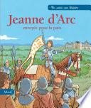 illustration Jeanne d'Arc, envoyée pour la paix