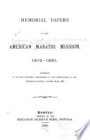 Memorial Papers of the American Marathi Mission  1813 1881