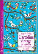 Le pi   belle cartoline vintage da colorare  Con 25 strepitosi disegni