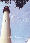 The Lighthouse : she first laid eyes on...