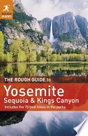 The Rough Guide to Yosemite  Sequoia   Kings Canyon