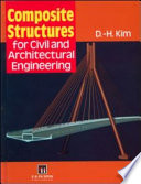 Composite Structures for Civil and Architectural Engineering
